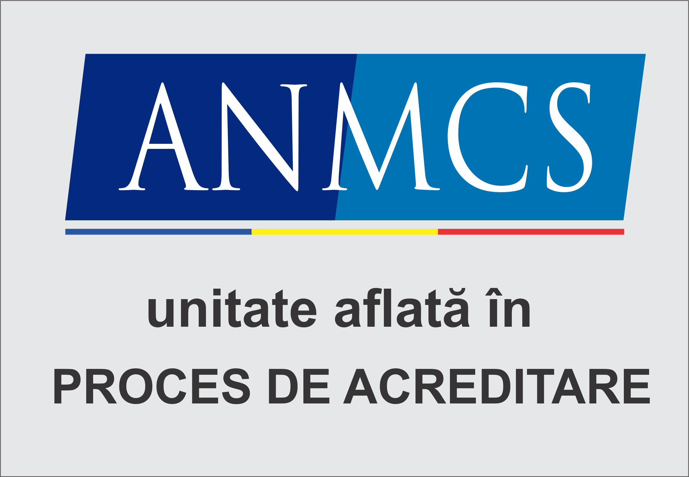 ANMCS - Unitate in proces de acreditare